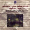 LP Chausson, Saint-Saens, Ravel, Debussy, Suk / Jitka Novakova violin, Josef Hala piano, Prague Symphony Orchestra, Jiri Belohlavek conductor